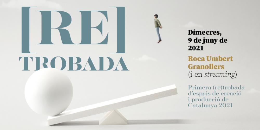 9 de juny 2021   1ª TROBADA D'ESPAIS DE CREACIÓ i PRODUCCIÓ 2021