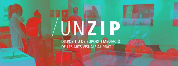/UNZIP Arts Visuals al Prat